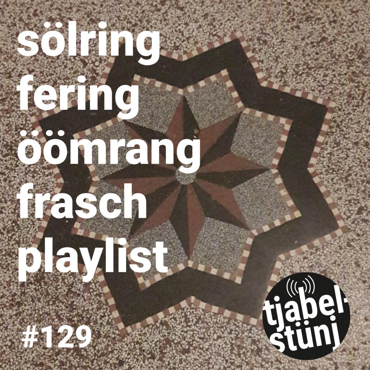 Playlist #129