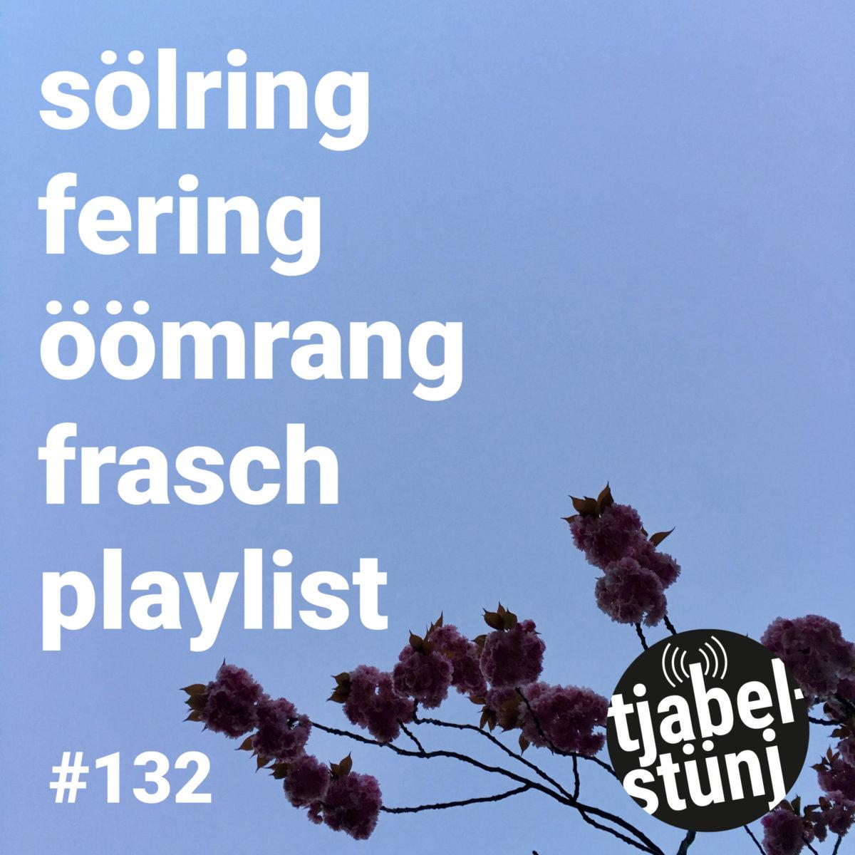 Playlist 132